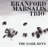 Branford Marsalis Trio - The Dark Keys