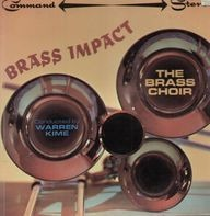 Brass Impact - Conducted by Warren Kime - The Brass Choir