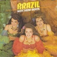 Brazil - Nuts From Brazil