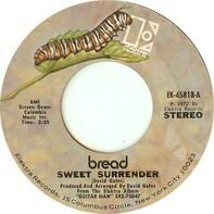 Bread - Sweet Surrender