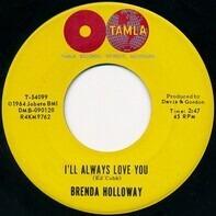Brenda Holloway - I'll Always Love You / Sad Song