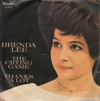 Brenda Lee - The Crying Game / Thanks A Lot
