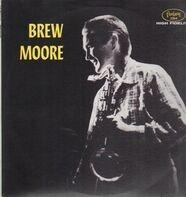 Brew Moore - Brew Moore