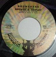 Brewer And Shipley - Boomerang / Rise Up Easy Rider
