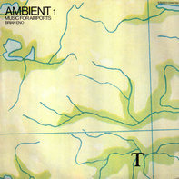 Brian Eno - Ambient 1 Music For Airports