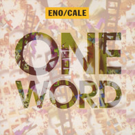 Brian Eno & John Cale - One Word