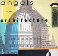 Brian Eno, Harold Budd, Robert Fripp a.o. - Angels In The Architecture