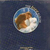 Brian Ferry, Sade, Foreigner, Lionel Richie u.a. - The Love Album, 16 Classic Love Songs