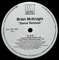 Brian McKnight - 6, 8, 12 / Back At One Dance Remixes