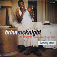 Brian McKnight - You Should Be Mine (Don't Waste Your Time)