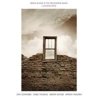 Brian & The Fellowship Band Blade - LANDMARKS
