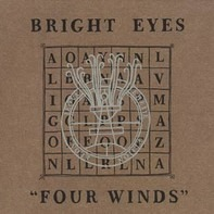 Bright Eyes - Four Winds