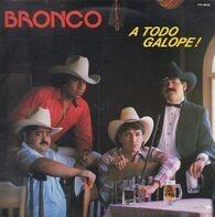 Bronco - A Todo Galope!