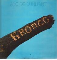 Bronco - Ace of Sunlight