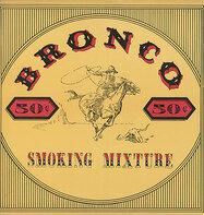 Bronco - Smoking Mixture
