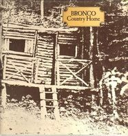 Bronco - Country Home