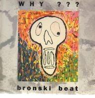 Bronski Beat - Why?