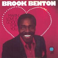 Brook Benton - Makin' Love Is Good For You