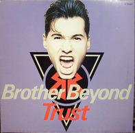 Brother Beyond - Trust