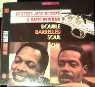 Brother Jack McDuff And David 'Fathead' Newman - Double Barrelled Soul