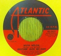 Brother Jack McDuff - Mush Melon
