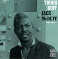 Brother Jack McDuff With Jimmy Forrest - Tough 'Duff