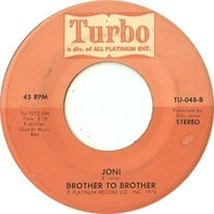 Brother To Brother - Chance With You / Joni