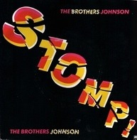 Brothers Johnson - Stomp!