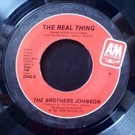 The Brothers Johnson - The Real Thing/I Want You