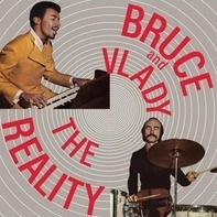 Bruce And Vlady - Reality
