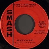 Bruce Channel - If Only I Had Known