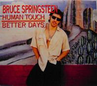 Bruce Springsteen - Human Touch / Better Days