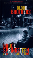 Bruce Springsteen & The E-Street Band - Blood Brothers