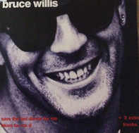 Bruce Willis - Save The Last Dance For Me / Blues For Mr. D