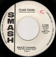 Bruce Channel - Stand Tough / Somewhere In This Town