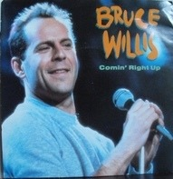 Bruce Willis - Comin' Right Up