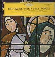 Bruckner - Messe Nr.3 f-moll