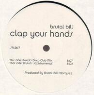 Brutal Bill - Clap Your Hands