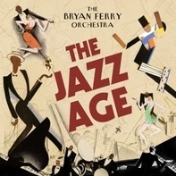 Bryan Ferry Orchestra , The - The Jazz Age