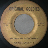 Buchanan & Goodman - Flying Saucer Pt. 1