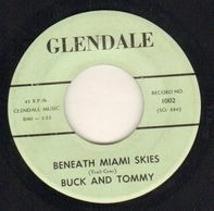 Buck And Tommy - Beneath Miami Skies / Lady Friend