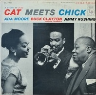 Buck Clayton And His Orchestra , Jimmy Rushing & Ada Moore - Cat Meets Chick: A Story In Jazz