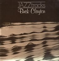 Buck Clayton - Jazztracks