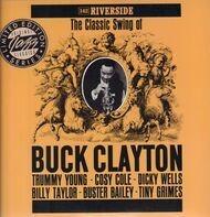 Buck Clayton - The Classic Swing Of Buck Clayton