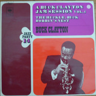 Buck Clayton - The Huckle-Buck And Robbins' Nest (A Buck Clayton Jam Session)