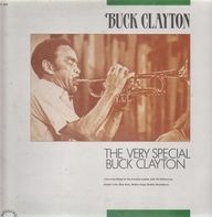 Buck Clayton - The Very Special Buck Clayton