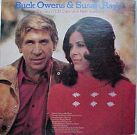 Buck Owens , Susan Raye - The Good Old Days (Are Here Again)