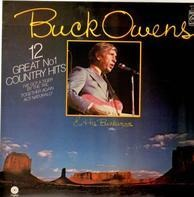 Buck Owens - 12 Great No 1 Country Hits