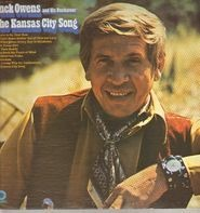 Buck Owens And His Buckaroos - The Kansas City Song