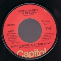 Buck Owens & Susan Raye - Sweethearts In Heaven / Love Is Strange